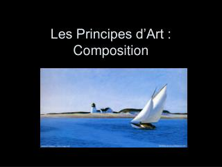 Les Principes d�Art : Composition
