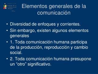 Elementos generales de la comunicación