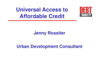 Universal Access to Affordable Credit