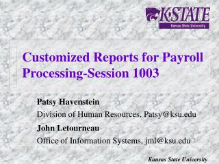 Customized Reports for Payroll Processing-Session 1003