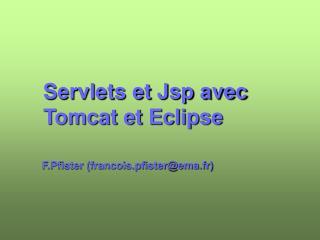 Servlets et Jsp avec Tomcat et Eclipse