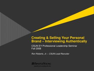 Creating  Selling Your Personal Brand   Interviewing ...