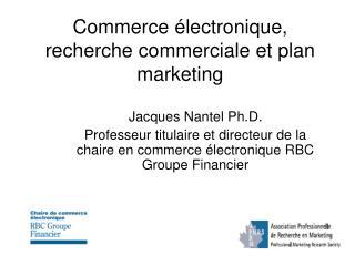 Commerce électronique, recherche commerciale et plan marketing