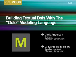 Building Textual Dsls With The Oslo Modeling Language