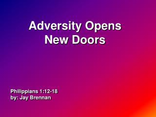 Philippians 1:12-18 by: Jay Brennan