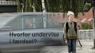 Hvorfor undervise i f�rdsel?