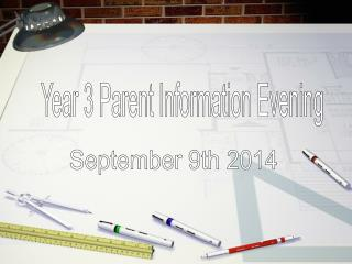 Year 3 Parent Information Evening