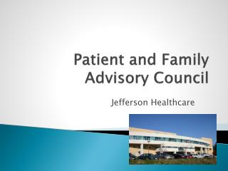 Patient and Family Advisory Council