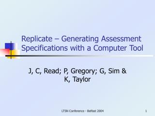 Replicate – Generating Assessment Specifications with a Computer Tool