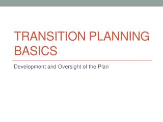 Transition Planning Basics