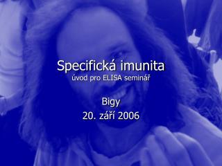 Specifická imunita úvod pro ELISA seminář