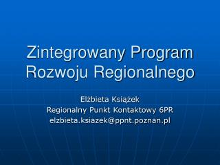 Zintegrowany Program Rozwoju Regionalnego