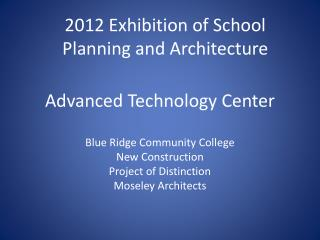 Advanced Technology Center