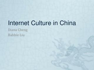 Internet Culture in China