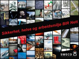 Sikkerhet ,  helse  og  arbeidsmiljø  BIR  Nett