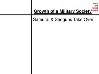 Growth of a Military Society
