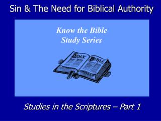 Sin & The Need for Biblical Authority