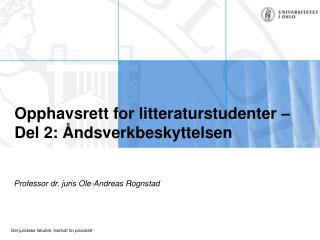 Opphavsrett for litteraturstudenter –  Del 2: Åndsverkbeskyttelsen