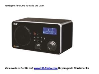 Viele weitere Geräte auf   HD-Radio Buyersguide  Nordamerika