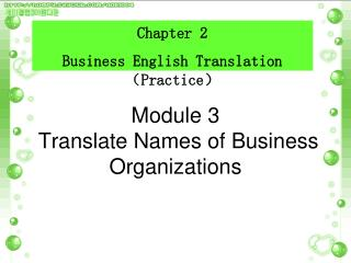 Module 3   Translate Names of Business Organizations
