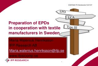 Preparation of EPDs  in cooperation with textile manufacturers in Sweden