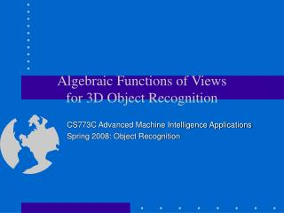 Algebraic Functions of Views  for 3D Object Recognition