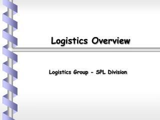Logistics Overview