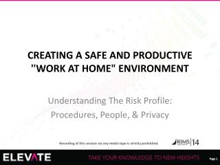 CREATING A SAFE AND PRODUCTIVE ''WORK AT HOME