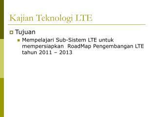 Kajian Teknologi LTE