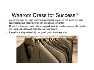 Waarom Dress for Success ?