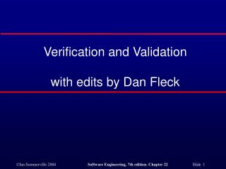 Verification and Validation with edits by Dan Fleck