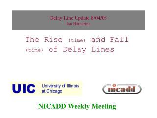 Delay Line Update 8/04/03 Ian Harnarine