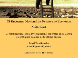 XI Encuentro Nacional de Decanos de Economía AFADECO