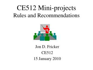 CE512 Mini-projects Rules and Recommendations