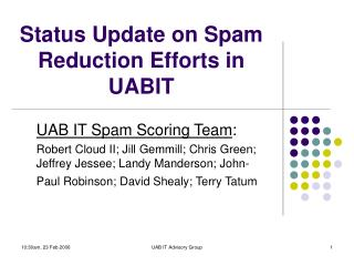 Status Update on Spam Reduction Efforts in UABIT