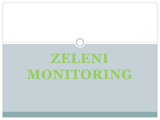 ZELENI MONITORING