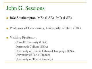 BSc Southampton, MSc (LSE), PhD (LSE)