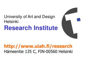 University of Art and Design  Helsinki  Research Institute