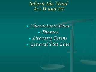 Inherit the Wind  Act II and III