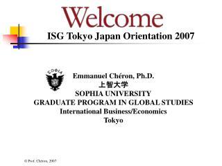 ISG Tokyo Japan Orientation 2007