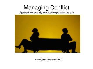 Managing Conflict
