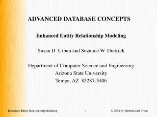 ADVANCED DATABASE CONCEPTS Enhanced Entity Relationship Modeling