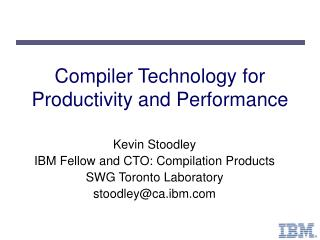 Compiler Technology for Productivity and Performance