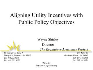Aligning Utility Incentives with Public Policy Objectives