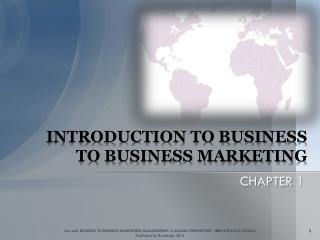 INTRODUCTION TO BUSINESS TO BUSINESS MARKETING