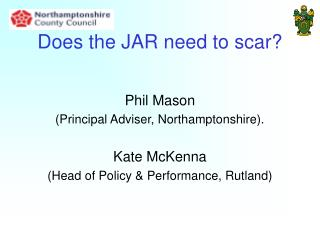 Does the JAR need to scar?