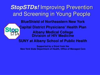 StopSTDs Improving Prevention and Screening in Young People