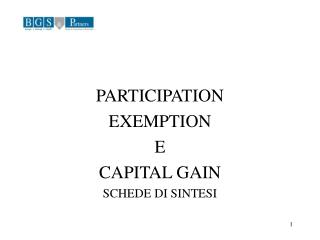 PARTICIPATION EXEMPTION  E CAPITAL GAIN SCHEDE DI SINTESI