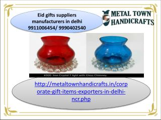 eid gifts suppliers manufacturers in delhi 9911006454