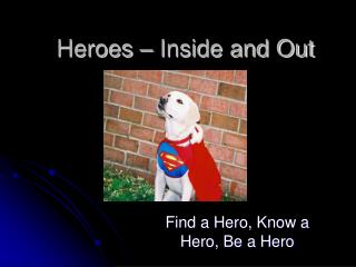 Heroes � Inside and Out